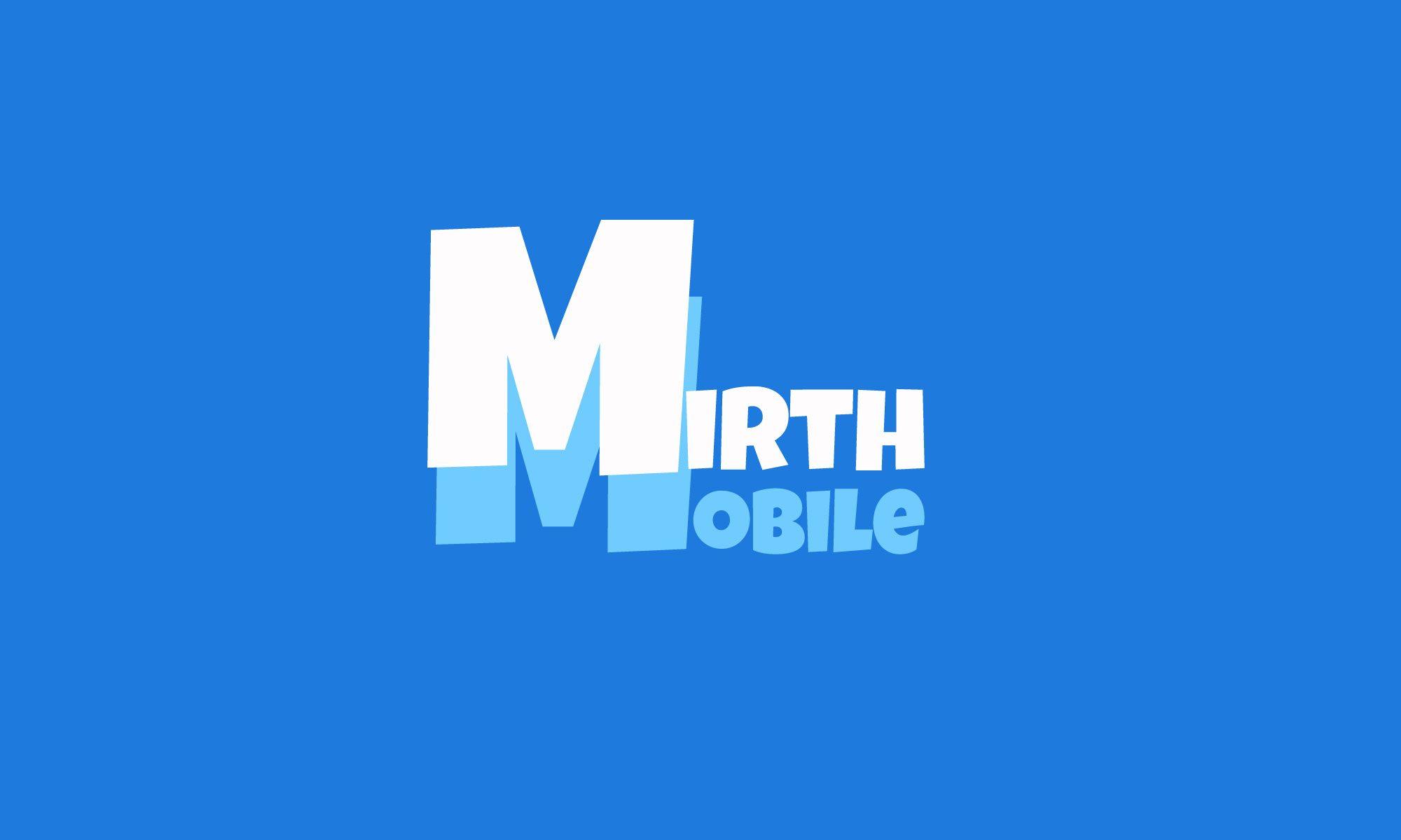 MirthMobile